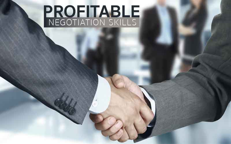 PROFITABLE NEGOTIATION SKILLS
