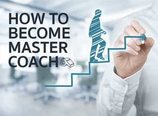 HOW TO BECOME MASTER COACH