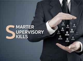 SMARTER SUPERVISORY SKILLS